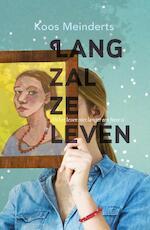 Lang zal ze leven - Koos Meinderts (ISBN 9789026136160)