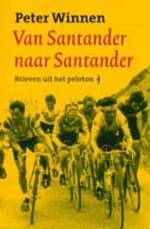 Van santander naar Santander - Peter Winnen (ISBN 9789060058138)