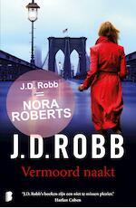 Vermoord naakt - J.D. Robb (ISBN 9789460237959)