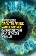 De ontrafeling van de kosmos - Brian Greene (ISBN 9789000332960)