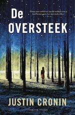 De Oversteek - Justin Cronin (ISBN 9789023443483)