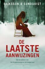 De laatste aanwijzingen - Jerker Eriksson, Hakan Axlander Sundquist (ISBN 9789023485308)