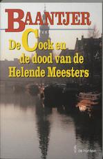 De Cock en de dood van de Helende Meesters - Albert Cornelis Baantjer, Appie Baantjer (ISBN 9789026118388)
