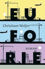 Euforie - Christiaan Weijts (ISBN 9789029586603)