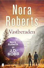 Vastberaden - Nora Roberts (ISBN 9789460236075)