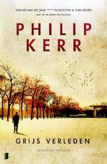 Grijs verleden - Philip Kerr (ISBN 9789460230189)