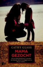 Mama gezocht - Cathy Glass (ISBN 9789402301588)