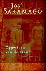 Opgestaan van de grond - Jose Saramago (ISBN 9789460230998)