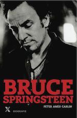 Bruce Springsteen - Peter Ames Carlin (ISBN 9789401601429)