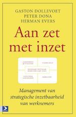 Aan zet met inzet - Gaston Dollevoet (ISBN 9789462200289)