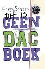 Dit is geen dagboek - Erna Sassen (ISBN 9789025862572)
