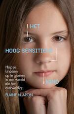 Het hoog sensitieve kind - Elaine Aron (ISBN 9789044969641)