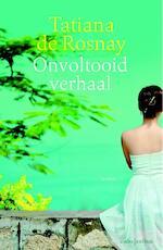 Onvoltooid verhaal - Tatiana de Rosnay (ISBN 9789047203995)