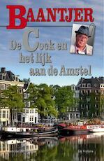 De Cock en het lijk aan de Amstel - AC Baantjer (ISBN 9789026135866)