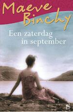 Een zaterdag in september - Maeve Binchy (ISBN 9789000336340)
