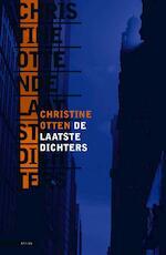 De laatste dichters - Christine Otten (ISBN 9789025437664)