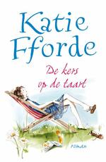 De kers op de taart - Katie Fforde (ISBN 9789000307630)