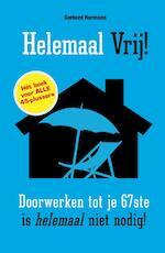 Helemaal vrij! - Gerhard Hormann (ISBN 9789089752833)