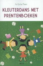 Kleuterdans met prentenboeken - An-Sofie Maes (ISBN 9789033496578)