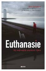 Euthanasie bij ondraaglijk psychisch lijden - Ann Callebert (ISBN 9789033495946)