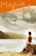 De spiegel van het meer - Maeve Binchy (ISBN 9789000336241)