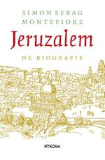 Jeruzalem - Simon Sebag Montefiore (ISBN 9789046814857)