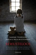 Bewusteloos - Sabine Thiesler (ISBN 9789045205021)