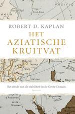 Het Aziatische kruitvat - Robert D. Kaplan (ISBN 9789000334926)