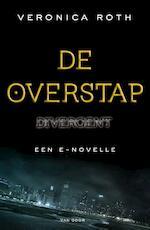 De overstap - Veronica Roth (ISBN 9789000332755)