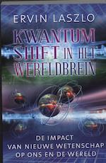 Kwantum shift in het wereldbrein - Ervin Laszlo (ISBN 9789020203103)