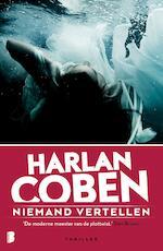 Niemand vertellen - Harlan Coben (ISBN 9789460925573)