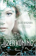 De IJzerkoning - JULIE Kagawa (ISBN 9789034755827)