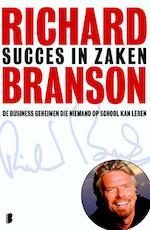 Succes in zaken - Richard Branson (ISBN 9789460235474)