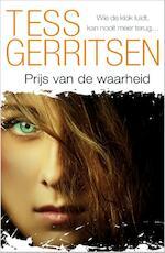 Prijs van de waarheid - Tess Gerritsen (ISBN 9789461999696)