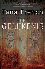 De gelijkenis - Tana French (ISBN 9789021806969)
