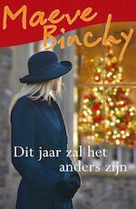 Dit jaar zal het anders zijn - Maeve Binchy (ISBN 9789000336296)