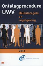 Ontslagprocedure UWV / 2013 (ISBN 9789012392013)