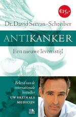 Antikanker - David Servan-Schreiber (ISBN 9789021554914)