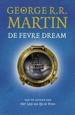 De fevre dream - George R.R. Martin (ISBN 9789024562039)