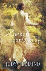 Zoeken naar Daisy - Jody Hedlund (ISBN 9789029721370)