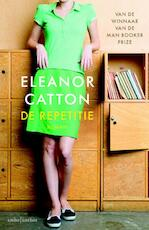 De repetitie - Eleanor Catton (ISBN 9789041415776)