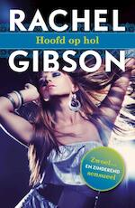 Hoofd op hol - Rachel Gibson (ISBN 9789045206448)