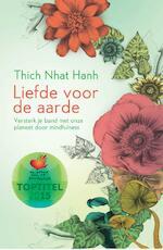 Liefde voor de aarde - Thich Nhat Hanh (ISBN 9789045317373)