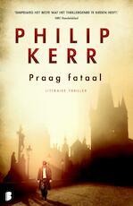 Praag fataal - Philip Kerr (ISBN 9789460232541)