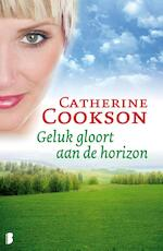 Geluk gloort aan de horizon - Catherine Cookson (ISBN 9789460234422)