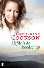 Liefde is de boodschap - Catherine Cookson (ISBN 9789460234538)