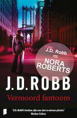Vermoord fantoom - J.D. Robb (ISBN 9789460239434)