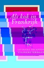 Als kok in Frankrijk - Bart Van Loo (ISBN 9789460420702)