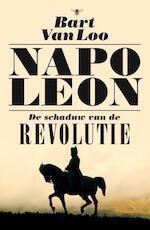Napoleon - Bart Van Loo (ISBN 9789460423567)