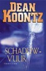 Schaduwvuur - Dean Ray Koontz, Lucien Duzee (ISBN 9789024536863)